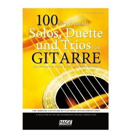 HAGE 100 wunderbare Solos, Duette und Trios für Gitarre
