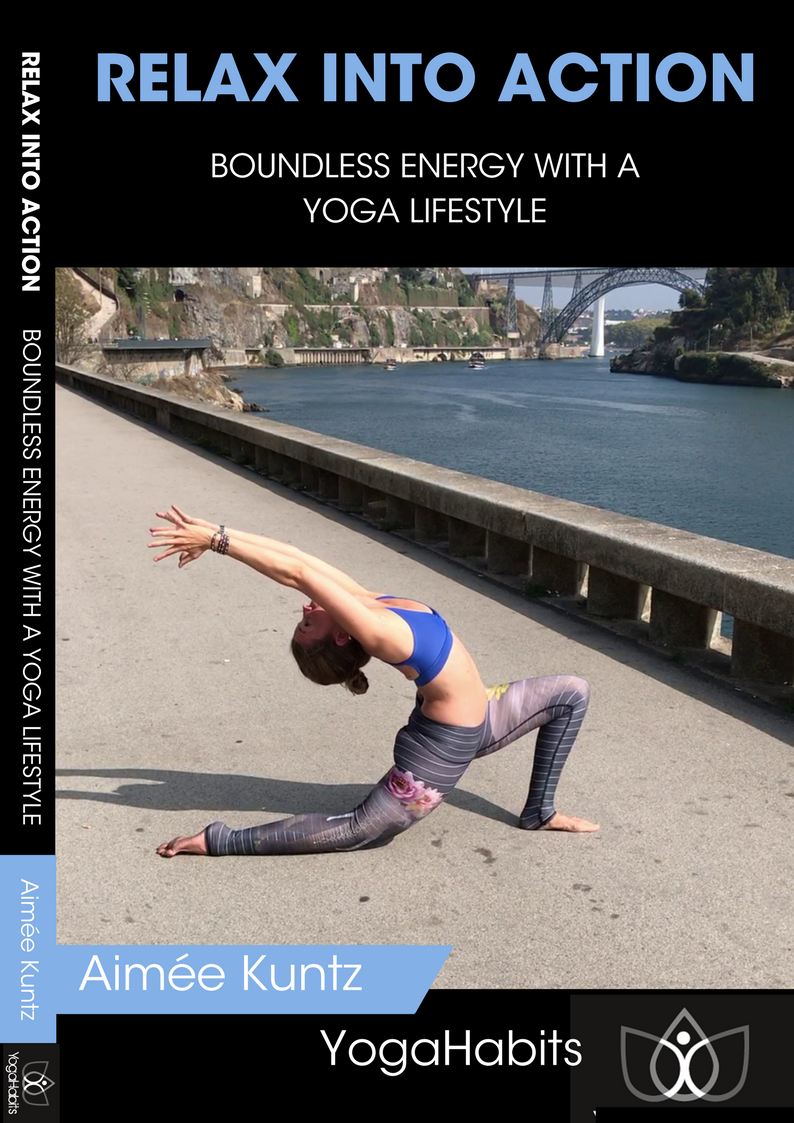 YogaHabits e-book | Relax Into Action | Boundless energy with a yoga lifestyle