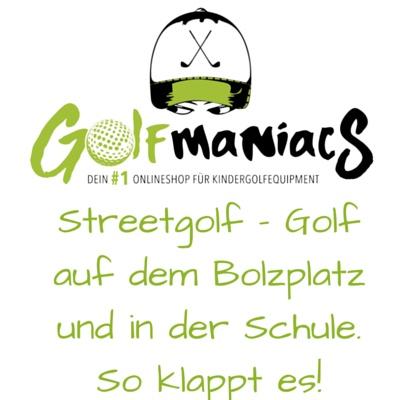 Streetgolf - Golf auf der Straße und in der Schule
