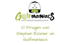 10 Fragen an Golfmaniacs