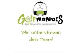 Golfmaniacs unterstützt dein Team