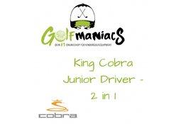 Der King Cobra Junior Driver - 2 in 1