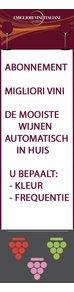 WIJNABONNEMENT - MIGLIORI VINI - IEDERE 1, 2 OF MAAND(EN) AUTOMATISCH DE MOOISTE WIJNEN IN HUIS