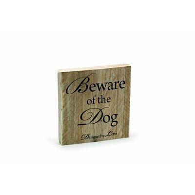 "Steigerhouten tekstbord ""Beware of the dog'"