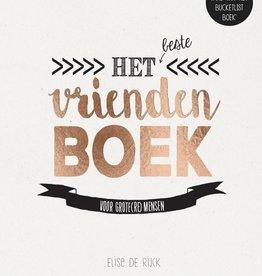 Het Beste Vriendenboek - Elise de Rijck
