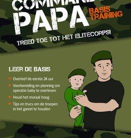 Commando Papa - Handboek voor de eerste 3 jaar