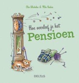 Deltas Hoe overleef je het pensioen - Deltas