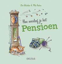 Hoe overleef je het pensioen - Deltas