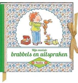 Pauline Oud Mijn mooiste brabbels en uitspraken - Pauline Oud