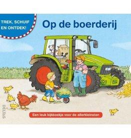 Op de Boerderij Trek, schui en ontdek! - Uitgeverij Deltas