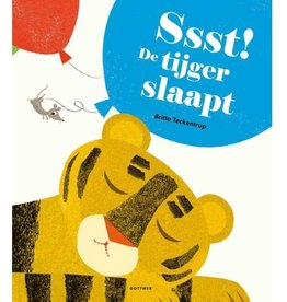 Ssst! De tijger slaapt - prentenboek