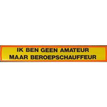 Sticker 'ik ben geen amateur'