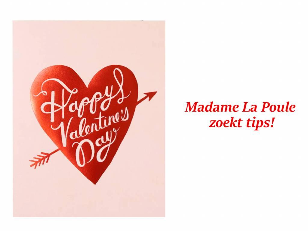 Madame La Poule zoekt tips!