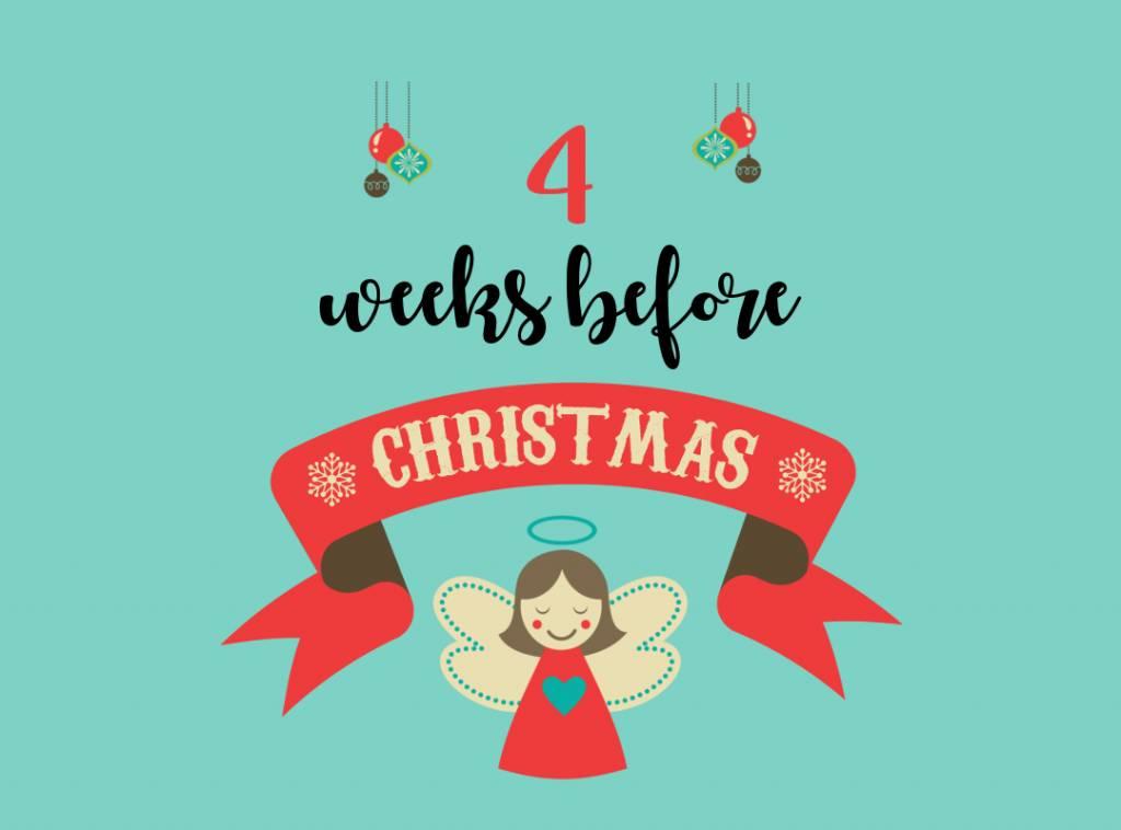 4 weeks before Christmas