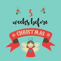 3 weeks before Christmas