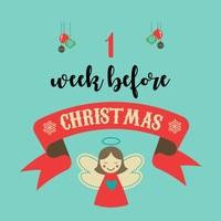 1 week before Christmas