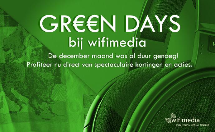 GR€€N DAYS bij Wifimedia!