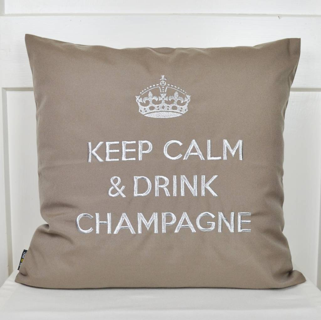 """chillisy® Outdoor cushions """"Keep Calm & Drink Champagne"""" taupe-silver"""