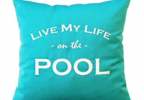 """Outdoor Kissen """"LIVE MY LIFE ON THE POOL"""""""