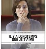 Lumière Cinema Selection IL Y A LONGTEMPS QUE JE T'AIME