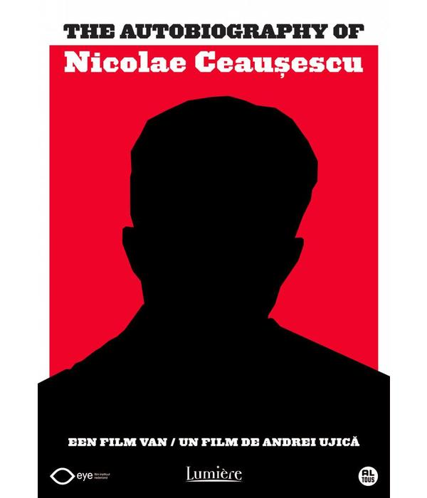 Lumière THE AUTOBIOGRAPHY OF NICOLAE CEAUCESCU