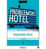 Lumière Cinema Selection PROBLEMSKI HOTEL
