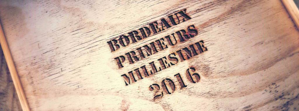 Bordeaux 2016 in Primeur