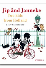 Querido Jip and Janneke -Two Kids from Holland - Fiep Westendorp