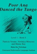 Poor Ana danced the tango