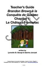Brandon Brown à la conquête de Québec  - Teacher's Guide on CD