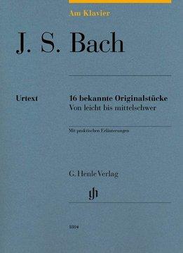 Henle Verlag Bach, J.S. | Am Klavier | 16 bekende originele werken