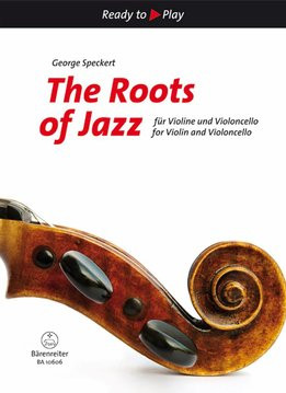 Bärenreiter Ready to Play | The Roots of Jazz | Voor viool en cello