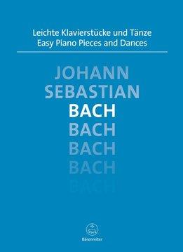 Bärenreiter Bach, Johann Sebastian | Easy Piano Pieces and Dances