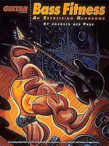 Hal Leonard Bass Fitness: An Exercising Handbook