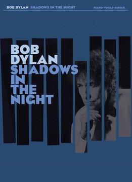 Hal Leonard Bob Dylan | Shadows In The Night