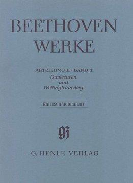 Henle Verlag Beethoven, L. van | Overtures & Wellington's Victory | Kritisch Rapport