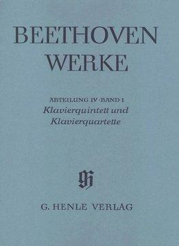 Henle Verlag Beethoven, L. van   Piano Kwintet en Kwartetten   Complete Uitgave Serie IV volume I