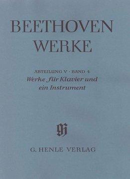 Henle Verlag Beethoven, L. van | Werken voor Piano en één instrument | Hoorn (cello), Fluit (Viool), Mandoline | Complete Uitgave Serie V, volume 4 | Zachte Kaft