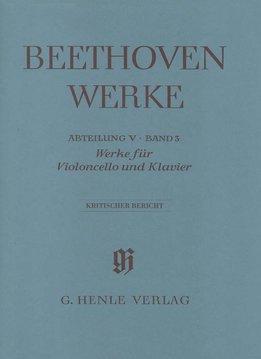 Henle Verlag Beethoven | Werken voor Piano en Cello | Complete Uitgave Serie 5, Volume 3 | Kritisch Verslag