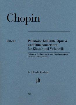 Henle Verlag Chopin | Polonaise brillante op. 3 en Duo Concertant voor piano en cello