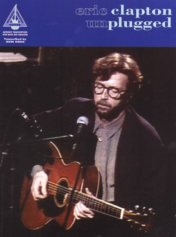 Wise Publications Eric Clapton: Unplugged | Guitar Recorded Versions