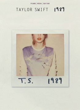 Hal Leonard Taylor Swift | 1989 | Songbook