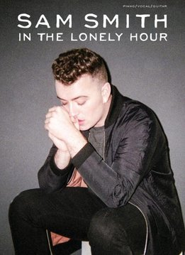 Wise Publications Sam Smith | In The Lonely Hour (PVG)