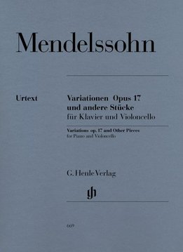 Henle Verlag Mendelssohn Bartholdy, Felix   Variaties op. 17 en andere stukken voor Piano en Cello