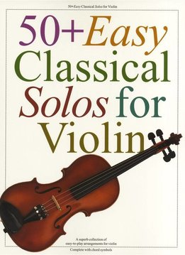 Music Sales 50+ Easy Classical Solos For Violin