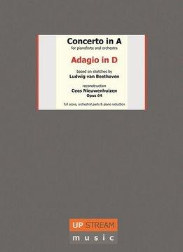 Upstream Music Beethoven & Nieuwenhuizen | Adagio in D voor piano en orkest | Partituur + Losse stemmen
