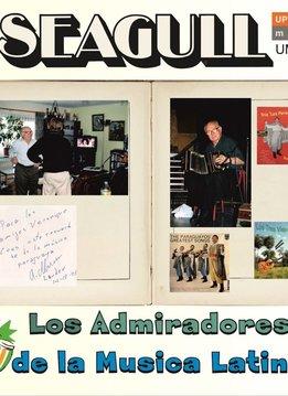 Upstream Music Seagull   Los Admiradores de la Musica Latina