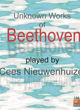 Upstream Music Cees Nieuwenhuizen   Onbekende pianowerken van Beethoven