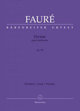 Bärenreiter Fauré, Gabriel | Pavane voor Orkest op. 50