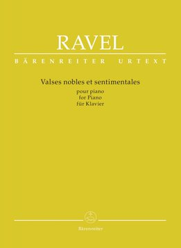 Bärenreiter Ravel, Maurice | Valses nobles et sentimentales | Piano